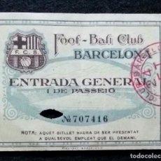Coleccionismo deportivo: ANTIGUA ENTRADA FOOT BALL CLUB BARCELONA AÑOS 1920 CLUB FUTBOL F.C.B BARÇA ENTRADA GENERAL. Lote 184402242