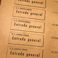 Coleccionismo deportivo: HOJA SIN CORTAR ENTRADAS CLUB FUTBOL CASTELLTERSOL - ENTRADA GENERAL - - VER DESCRIPCION!. Lote 187176693