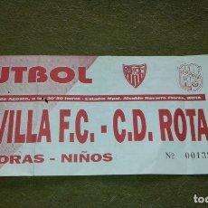 Coleccionismo deportivo: ENTRADA - SEVILLA - F.C. - C.D. ROTA - NO FIGURA EL AÑO. Lote 187569666