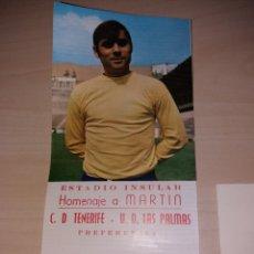 Coleccionismo deportivo: ANTIGUA ENTRADA PARTIDO HOMENAJE MARTÍN II - C.D. TENERIFE - U.D. LAS PALMAS + ENTRADA CENA HOMENAJE. Lote 189582636