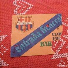 Coleccionismo deportivo: (LLL)-ENTRADA GENERAL CLUB DE FUTBOL BARCELONA(TEMPORADA 1953-1954)CAMPO DE LES CORTS. Lote 191296662