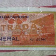 Collectionnisme sportif: ANTIGUA ENTRADA DE FUTBOL. C.F ALBATARRECH. LERIDA. Lote 192017606