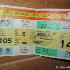 Coleccionismo deportivo: ENTRADA FUTBOL COPA MUNDIAL FIFA ESPAÑA 82 EN ELCHE NUEVO ESTADIO. Lote 193007823