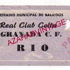 Coleccionismo deportivo: ENTRADA TICKET CELTA DE VIGO-GRANADA.C.F., LIGA TEMPORADA 1972 1973. Lote 193957442