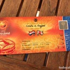 Coleccionismo deportivo: ENTRADA UEFA EURO 2004 CROATIA VS ENGLAND 21 DE JUNIO DE 2004. JOGO 20. GROUP MATCH. SIN ESTRENAR. Lote 194210438
