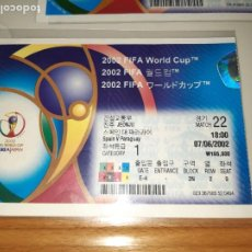 Coleccionismo deportivo: TICKET ENTRADA FOOTBALL FUTBOL SPAIN ESPAÑA 2002 WORLD CUP MUNDIAL PARAGUAY KOREA JAPAN 22. Lote 194389151