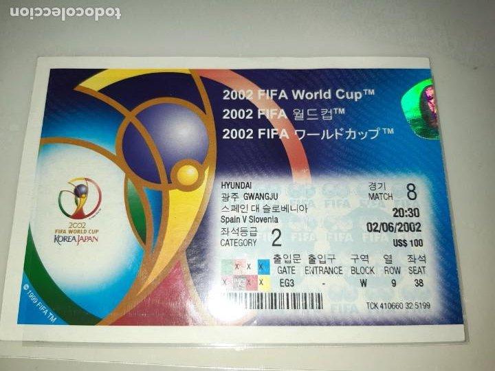 TICKET ENTRADA FOOTBALL FUTBOL SPAIN ESPAÑA 2002 WORLD CUP ESLOVENIA SLOVENIA KOREA JAPAN 8 (Coleccionismo Deportivo - Documentos de Deportes - Entradas de Fútbol)