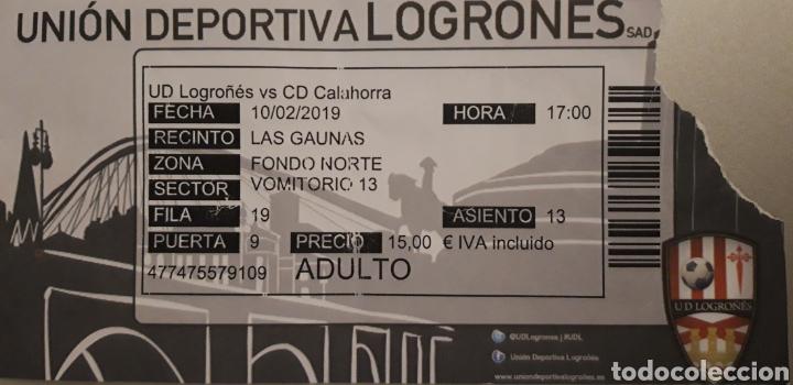 ENTRADA UD LOGROÑÉS VS CD CALAHORRA (Coleccionismo Deportivo - Documentos de Deportes - Entradas de Fútbol)