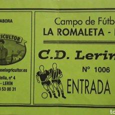 Coleccionismo deportivo: ENTRADA CAMPO DE FÚTBOL LA ROMALETA. Lote 194529248