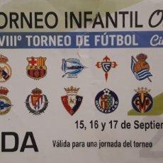 Coleccionismo deportivo: ENTRADA TORNEO INFANTIL CIUDAD DE MIRANDA DE EBRO 2017. Lote 194529402