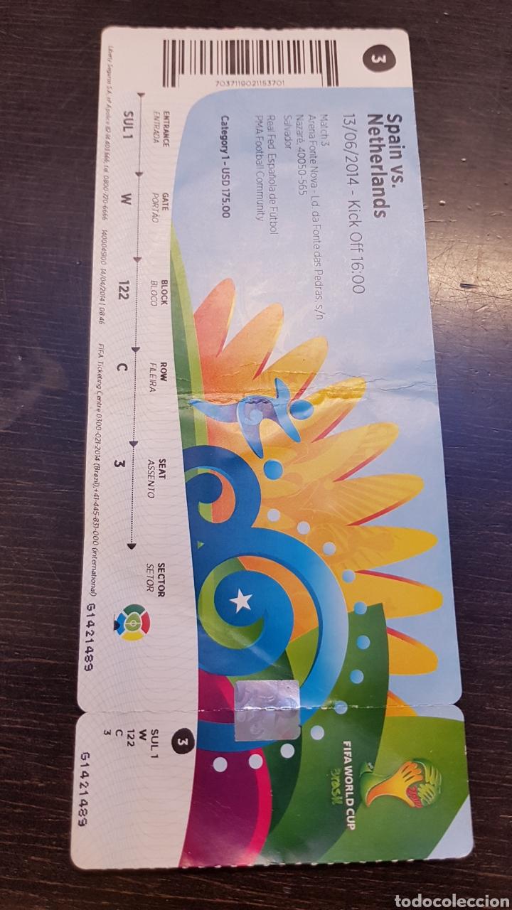 ENTRADA MUNDIAL BRASIL 2014 ESPAÑA HOLANDA (Coleccionismo Deportivo - Documentos de Deportes - Entradas de Fútbol)