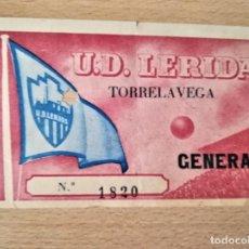 Coleccionismo deportivo: ANTIGUA ENTRADA UNION DEPORTIVO LERIDA-LLEIDA, AÑOS 40/50 CONTRA TORRELAVEGA,MUY BUEN ESTADO. Lote 194925726
