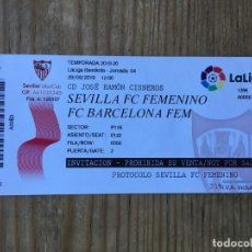 Coleccionismo deportivo: R8103 ENTRADA TICKET FUTBOL FEMENINO SEVILLA BARCELONA LIGA IBERDROLA 2019 2020. Lote 194999925