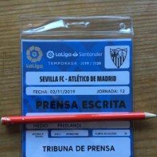 Coleccionismo deportivo: R8107 ENTRADA TICKET DE PRENSA ACREDITACION FUTBOL SEVILLA ATLETICO MADRID TEMPORADA 2019 2020. Lote 195001340