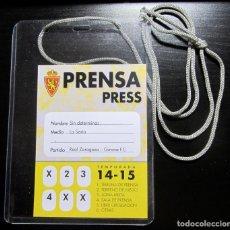 Coleccionismo deportivo: PASE PRENSA LA ROMAREDA PRESS REAL ZARAGOZA GIRONA FC 2014-2015 LA SEXTA. Lote 195020910
