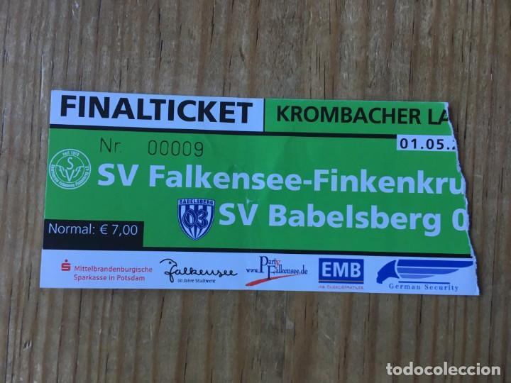 R8126 ENTRADA TICKET FINAL COPA REGIONAL ALEMANIA 2012 FALKENSEE FINKENKRUG SV BABELSBERG 03 (Coleccionismo Deportivo - Documentos de Deportes - Entradas de Fútbol)
