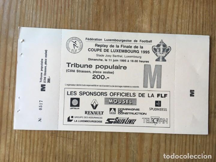 R8127 ENTRADA TICKET REPLAY FINAL COPA LUXEMBURGO 1995 CS GREVENMACHER 3-2 JEUNESSE ESCH (Coleccionismo Deportivo - Documentos de Deportes - Entradas de Fútbol)