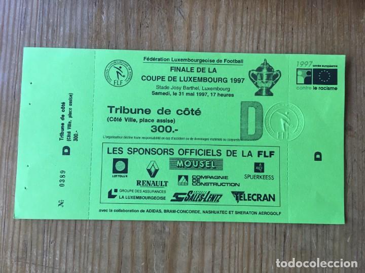 R8129 ENTRADA TICKET FINAL COPA LUXEMBURGO 1997 JEUNESSE ESCH 2-0 UNION LUXEMBURG (Coleccionismo Deportivo - Documentos de Deportes - Entradas de Fútbol)