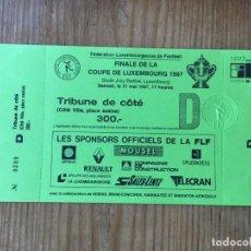 Coleccionismo deportivo: R8129 ENTRADA TICKET FINAL COPA LUXEMBURGO 1997 JEUNESSE ESCH 2-0 UNION LUXEMBURG. Lote 195022845