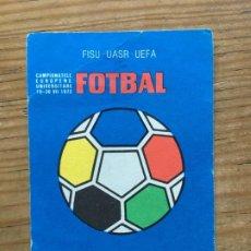 Coleccionismo deportivo: R8130 ENTRADA TICKET FISU UASR UEFA CAMPEONATO EUROPEO UNIVERSITARIO RUMANIA 1972 BUCAREST CRACOVIA. Lote 195022912