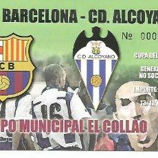 Coleccionismo deportivo: ALCOY.CAMPO DE COLLAO.PARTIDO DE LA COPA DEL REY.F.C.BARCELONA--C.D.ALCOYANO 13.1.2007. Lote 195149311
