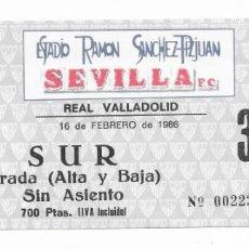 Coleccionismo deportivo: ENTRADA ESTADIO RAMON SÁNCHEZ PIZJUAN SEVILLA F.C.-REAL VALLADOLID 16 DE FEBRERO DE 1986. Lote 195229390