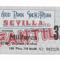 Coleccionismo deportivo: ENTRADA ESTADIO RAMÓN SÁNCHEZ PIZJUAN SEVILLA F.C-REAL SOCIEDAD 16 DE MARZO DE 1986 INFANTIL-MILITAR. Lote 195230967