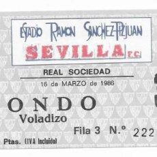 Coleccionismo deportivo: ENTRADA ANTIGUA ESTADIO RAMON SÁNCHEZ PIZJUAN SEVILLA F.C - REAL SOCIEDAD 16 DE MARZO DE 1986. Lote 195232542