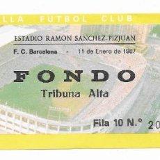 Coleccionismo deportivo: ENTRADA ANTIGUA ESTADIO RAMÓN SÁNCHEZ PIZJUAN F.C. BARCELONA 11 DE ENERO DE 1987. Lote 195233777