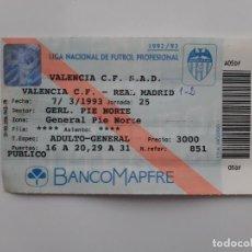 Coleccionismo deportivo: ENTRADA FUTBOL CAMPO MESTALLA VALENCIA CLUB FUTBOL REAL MADRID LIGA 1992/93. Lote 195318988
