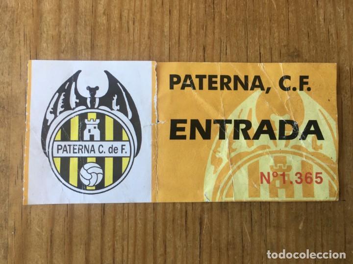 R8188 ENTRADA TICKET FUTBOL PATERNA C.F VALENCIA (Coleccionismo Deportivo - Documentos de Deportes - Entradas de Fútbol)