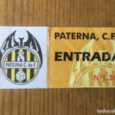 Coleccionismo deportivo: R8188 ENTRADA TICKET FUTBOL PATERNA C.F VALENCIA. Lote 195326592