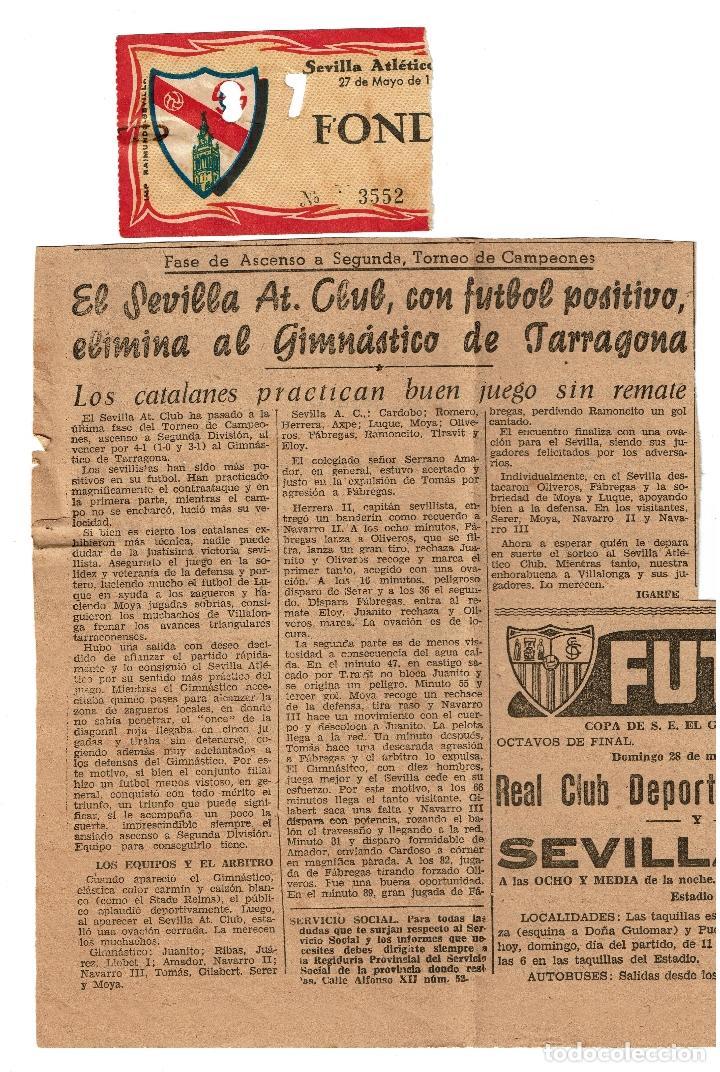 SEVILLA ATLETICO - TARRAGONA 1961 ENTRADA ASCENSO A SEGUNDA DIVISION CON RECORTE DE PERIODICO (Coleccionismo Deportivo - Documentos de Deportes - Entradas de Fútbol)