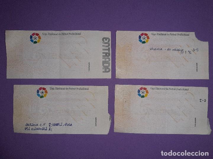LOTE 4 ENTRADAS DATOS ESCRITOS A MANO, VALENCIA 3 AT. MADRID 5 VALENCIA 3 BAYER 0 PSV KARPIN VIOLA (Coleccionismo Deportivo - Documentos de Deportes - Entradas de Fútbol)