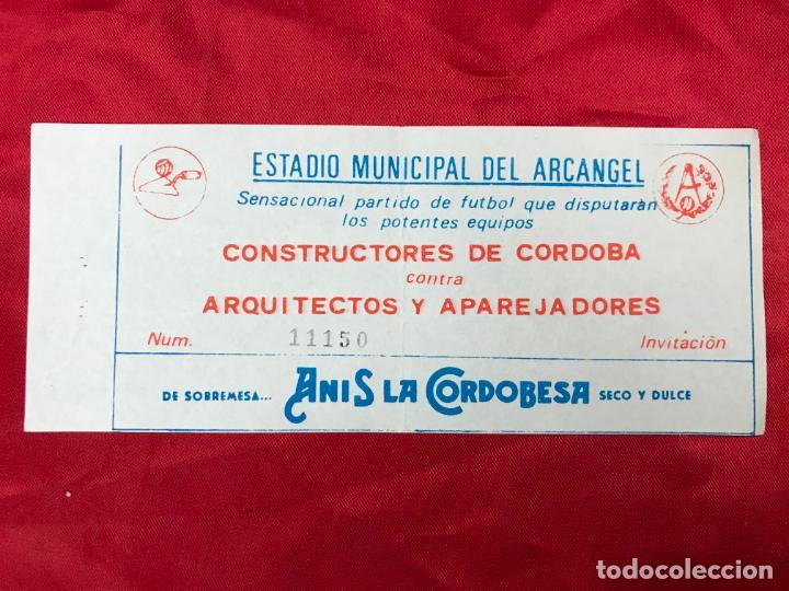 RARA ENTRADA FUTBOL E. M. EL ARCANGEL, CÓRDOBA - P. CONSTRUCTORES CONTRA ARQUITECTOS Y APAR. AÑOS 70 (Coleccionismo Deportivo - Documentos de Deportes - Entradas de Fútbol)