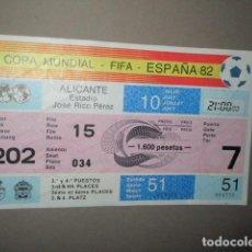 Coleccionismo deportivo: ENTRADA FUTBOL COPA MUNDIAL FIFA ESPAÑA 82 ALICANTE Nº 034 - JOSE RICO PEREZ 31 Y 41 PUESTO. Lote 195358022
