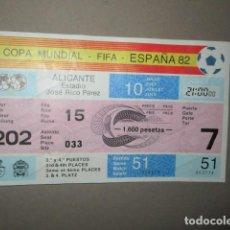 Coleccionismo deportivo: ENTRADA FUTBOL COPA MUNDIAL FIFA ESPAÑA 82 ALICANTE Nº 033 - JOSE RICO PEREZ 31 Y 41 PUESTO. Lote 195358300