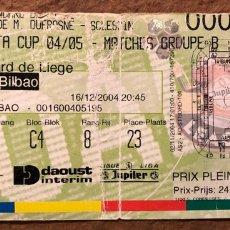 Coleccionismo deportivo: R. STANDARD DE LIEGE 1 - 7 ATHLETIC CLUB BILBAO. ENTRADA HISTÓRICO PARTIDO UEFA CUP 2004/05.. Lote 195909691