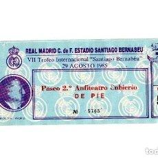 Coleccionismo deportivo: ENTRADA FÚTBOL.- VII TROFEO INTERNACIONAL SANTIAGO BERNABEU, 29 DE AGOSTO DE 1985 REAL MADRID. Lote 196012183