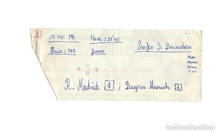 Coleccionismo deportivo: ENTRADA FÚTBOL.- VII TROFEO INTERNACIONAL SANTIAGO BERNABEU, 29 DE AGOSTO DE 1985 REAL MADRID - Foto 2 - 196012183