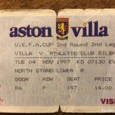 Coleccionismo deportivo: ASTON VILLA 2 - 1 ATHLETIC CLUB BILBAO. ENTRADA PARTIDO 1/16S FINAL COPA DE LA UEFA 1997.. Lote 196021825