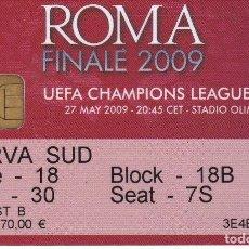 Colecionismo desportivo: ENTRADA FINAL CHAMPIONS LEAGUE 2009 FC BARCELONA VS MANCHESTER UNITED EN ROMA (FOOTBALL-FUTBOL). Lote 196148545