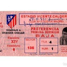 Coleccionismo deportivo: ENTRADA ATLÉTICO DE MADRID HOMENAJE A DON ENRIQUE COLLAR. 28/05/1971.. Lote 196192413