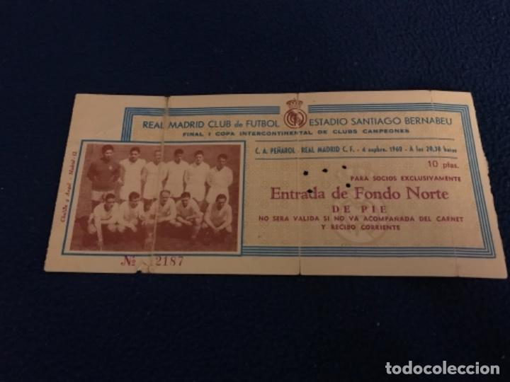 Coleccionismo deportivo: ENTRADA FUTBOL FOOTBALL TICKET ESPAÑA INTERCONTINENTAL REAL MADRID C.A. PEÑAROL MONTEVIDEO F. NORTE - Foto 1 - 196457351