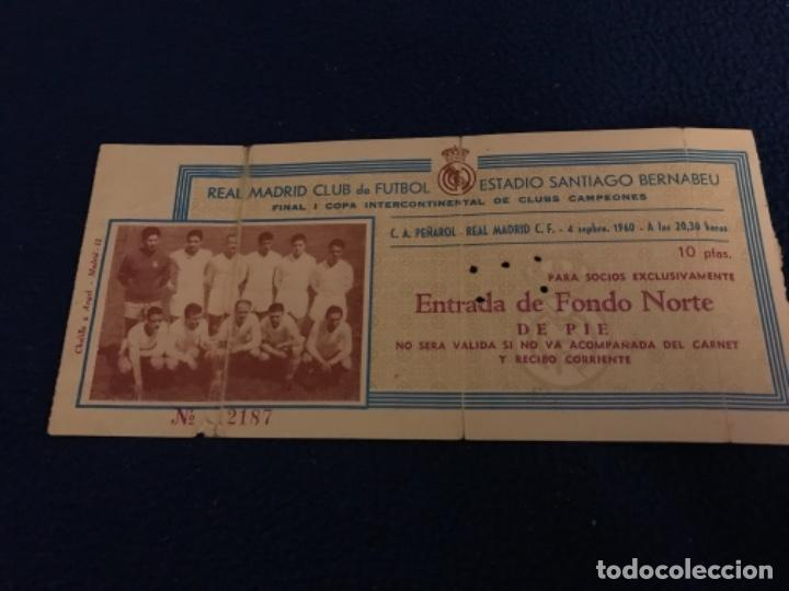 Coleccionismo deportivo: ENTRADA FUTBOL FOOTBALL TICKET ESPAÑA INTERCONTINENTAL REAL MADRID C.A. PEÑAROL MONTEVIDEO F. NORTE - Foto 2 - 196457351