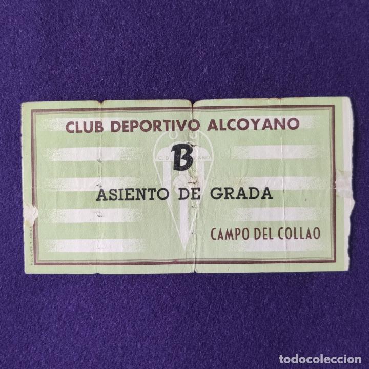 ANTIGUA ENTRADA CLUB DEPORTIVO ALCOYANO (ALCOY - ALICANTE). CAMPO DEL COLLAO. FUTBOL. AÑOS 50. (Coleccionismo Deportivo - Documentos de Deportes - Entradas de Fútbol)