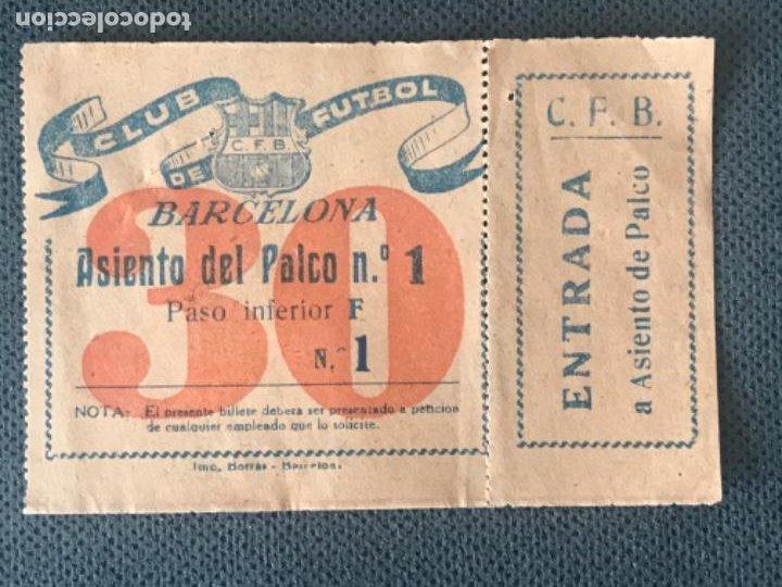 CLUB DE FÚTBOL BARCELONA - ENTRADA ASIENTO DEL PALCO NUM 1,BUEN ESTADO. SIN CORTAR. LAS CORTS. (Coleccionismo Deportivo - Documentos de Deportes - Entradas de Fútbol)