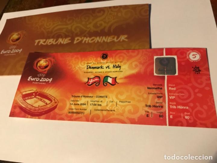Coleccionismo deportivo: Entrada Tribuna de Honor Euro 2004 Portugal. Denmark vs Italy. Con acreditación. Sin usar - Foto 4 - 197860013