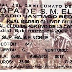 Colecionismo desportivo: REAL MADRID VS DEPORTIVO CORUÑA. FINAL COPA DEL REY 2002. ENTRADA/TICKET. CENTENARIAZO.. Lote 200064061