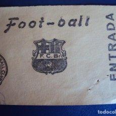 Coleccionismo deportivo: (F-171)ANTIGUA ENTRADA F.C.BARCELONA FOOT-BALL. Lote 200088581